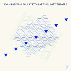 Parker, Evan / Paul Lytton : At the Unity Theatre (psi)