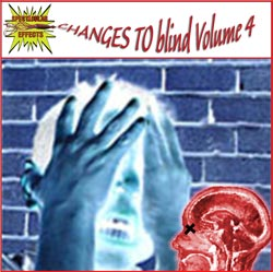 CHANGES TO blind: Volume 4: Phobia