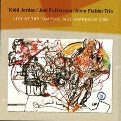 Jordan, Kidd / Joel Futterman / Alvin Fielder Trio: Live At The Tampere Jazz Happening 2000 (CLM)