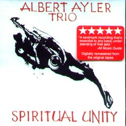 Ayler, Albert Trio: Spiritual Unity (ESPDISK 1002LP)