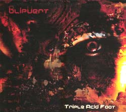 BlipVert: Triple Acid Foot