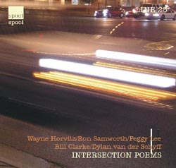 Horvitz / Samworth / Lee / Clark / Schyff: Intersection Poems (Spool)