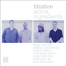 Active Ingredients (Chad Taylor / Jemeel Moondoc / Tom Abbs / Steve Swell / Rob Mazurek / David Boyk (Delmark)