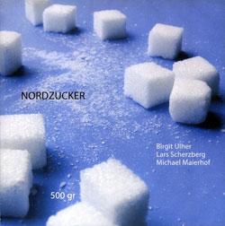 Nordzucker (Ulher / Scherzberg / Maierhof): 500 gr (Creative Sources)