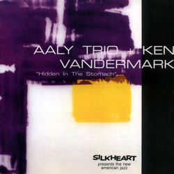 Aaly Trio / Vandermark, Ken: Hidden in the Stomach