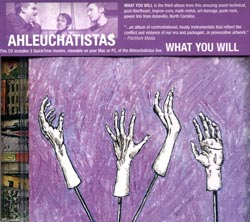 Ahleuchatistas: What You Will (Cuneiform)