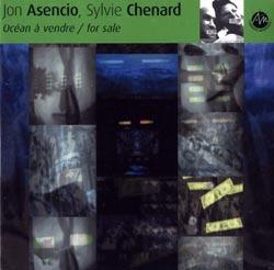 Asencio, Jon / Sylvie Chenard: Ocean a vendre / for sale (Ambiances Magnetiques)
