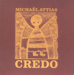 Attias, Michael: Credo (Clean Feed)