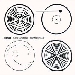 Bebber, van Claus / Vorfeld, Michael: Kreisel (Creative Sources)