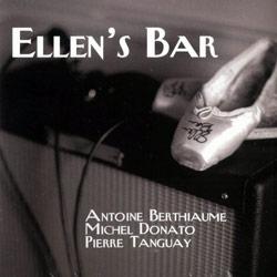 Berthiaume, Antoine / Donato, Michel / Tanguay, Pierre: Ellen's Bar (Ambiances Magnetiques)