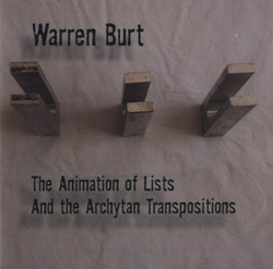Burt, Warren: The Animation of Lists / And the Archytan Transpositions