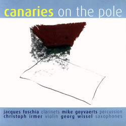 Foschia / Irmer / Wissel / Goyvaerts: Canaries On the Pole (Free Elephant)