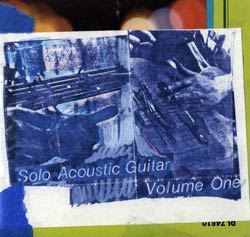 Chadbourne, Eugene: Solo Acoustic Guitar Volume One And Solo History