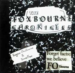 Chadbourne, Eugene / Fox, Dave: The Foxbourne Chronicles (Assembled Sound)