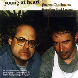 Chadbourne, Eugene / Lovens, Paul: Young At Heart / Forgiven (Leo)