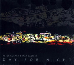 Cusack, Peter & Eastley, Max: Day for Night (Paradigm)