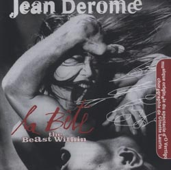 Derome, Jean: La Bete / The Beast Within (Ambiances Magnetiques)