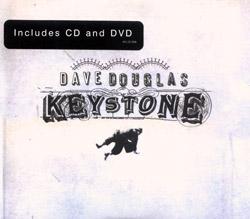 Douglas, Dave: Keystone