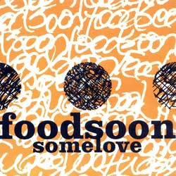 Foodsoon: somelove <i>[Used Item]</i> (&Records)