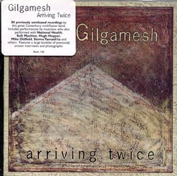 Gilgamesh: Arriving Twice (Cuneiform)