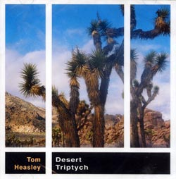 Heasley, Tom: Desert Triptych (Farfield Records)
