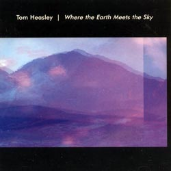 Heasley, Tom: Where the Earth Meets the Sky