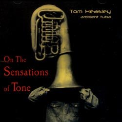 Heasley, Tom: On the Sensations of Tone (Innova)
