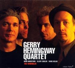 Hemingway Quartet, Gerry : The Whimbler (Clean Feed)