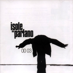 Various Artists: Isole Che Parlano 00 03 (AA. VV.)