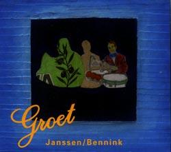Janssen, Guus / Bennink, Han: Groet (DataRecords)