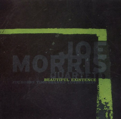 Morris, Joe Quartet: Beautiful Existence