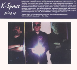 K-Space (Hodgkinson / Chamzyryn / Hyder): Going Up (Ad Hoc Records)