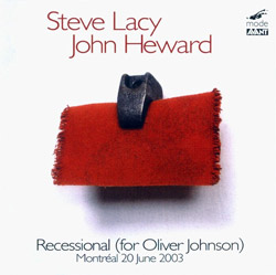 Lacy, Steve / Heward, John: Recessional (for Oliver Johnson)