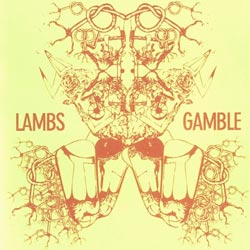 Lambs Gamble (Cremaschi / Welch): Memory Collapse (Evolving Ear)