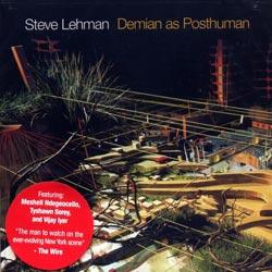 Lehman, Steve: Demian as Posthuman