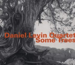 Levin, Daniel Quartet: Some Trees (Hatology)