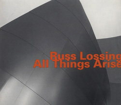 Lossing, Russ: All Things Arise <i>[Used Item]</i> (Hatology)
