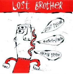Tsahar, Assif / Cooper-Moore / Drake, Hamid : Lost Brother
