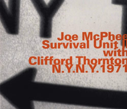 McPhee, Joe / Survival Unit II / Thorton, Clifford: N.Y., N.Y., 1971 (Hatology)