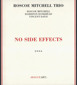 Mitchell Trio, Roscoe: No Side Effects (RogueArt)