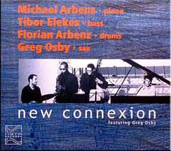 AMP: Michael & Florian Arbenz New Connexion: New Connexion featruring Greg Osby