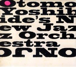 ONJO: Otomo Yoshihide's New Jazz Orchestra: ONJO (Doubtmusic)