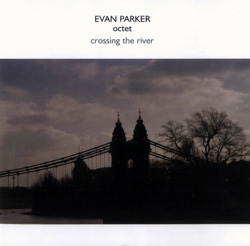 Parker Octet, Evan: Crossing the River