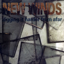 New Winds: Digging It Harder From Afar (Les Disques Victo)