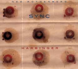 Rothenberg, Ned: Sync: Harbinger