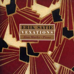 Satie, Erik: Vexations