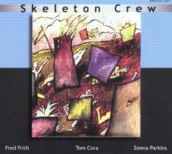 Skeleton Crew: Learn to Talk and Country of Blinds [2 CDs] (Recommended Records)