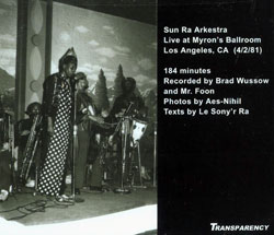 Sun Ra Arkestra: Audio Series Volume 1:  Live at Myron's Ballroom (Transparency)
