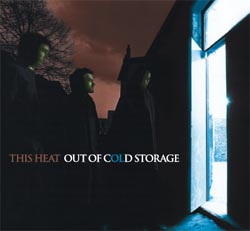 This Heat: Out of Cold Storage Box Set (6 CDs) (This Is/Recommended Records)