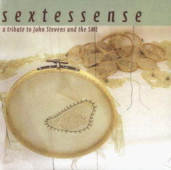 Bennet / Bryerton / Butcher / De Gruttola / Kaiser / Smith: Sextessense: A Tribute to John Stevens a (Balance Point Acoustics)